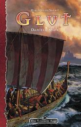 DSA 93: Hjaldinger-Saga 1 - Glut - Das Schwarze Auge Roman Nr. 93
