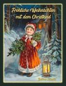 Bettina Kienitz: Fröhliche Weihnachten mit dem Christkind