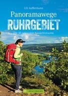 Uli Auffermann: Panoramawege Ruhrgebiet