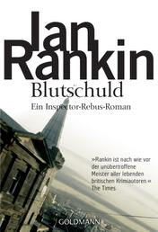 Blutschuld - Inspector Rebus 6 - Kriminalroman
