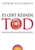Lothar Hollerbach: Es gibt keinen Tod