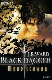 Mondschwur - Black Dagger 16 - Roman