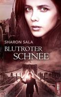 Sharon Sala: Blutroter Schnee ★★★★