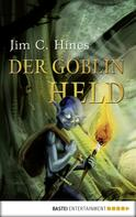Jim C. Hines: Der Goblin-Held ★★★