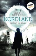 Charlotte Richter-Peill: Das Orakel von Farland - Band 2: Nordland ★★★★★
