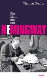 Hemingway - Ein Mann mit Stil