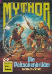 Mythor 11: Die Peitschenbrüder