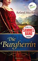 Roland Mueller: Die Burgherrin ★★★★