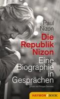 Paul Nizon: Die Republik Nizon