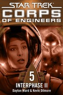 Dayton Ward: Star Trek - Corps of Engineers 05: Interphase 2 ★★★★★