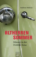 Andreas Malessa: Altherrensommer ★★★★