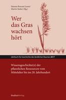 Simona Boscani Leoni: Wer das Gras wachsen hört