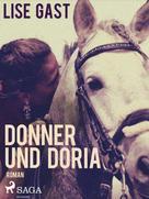Lise Gast: Donner und Doria ★