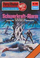 Kurt Mahr: Perry Rhodan 980: Schwerkraft-Alarm ★★★★