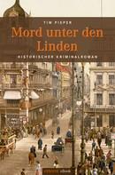 Tim Pieper: Mord unter den Linden ★★★★