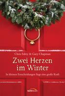 Chris Fabry: Zwei Herzen im Winter ★★★★