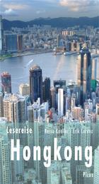 Lesereise Hongkong - Ein Flugloch für den Drachen