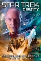 David Mack: Star Trek - Destiny 2: Gewöhnliche Sterbliche ★★★★★