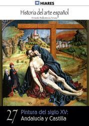 Pintura del siglo XV: Andalucía y Castilla