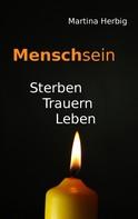 Martina Herbig: Menschsein