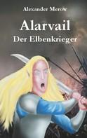 Alexander Merow: Alarvail