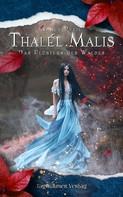 Nancy Pfeil: Thalél Malis