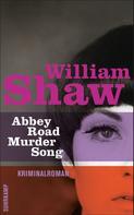 William Shaw: Abbey Road Murder Song ★★★★