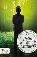 Lars Vasa Johansson: Holla die Waldfee! ★★★★
