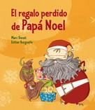 Esther Burgueño Vigil: El regalo perdido de Papá Noel