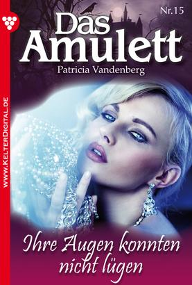 Das Amulett 15 – Liebesroman