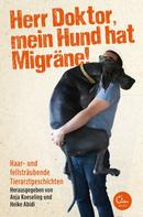 Heike Abidi: Herr Doktor, mein Hund hat Migräne! ★★★
