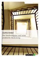 Josefine Griebel: Der Insolvenzplan und seine praktische Bedeutung