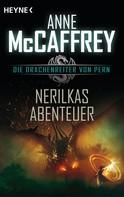 Anne McCaffrey: Nerilkas Abenteuer ★★★★