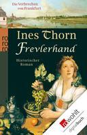 Ines Thorn: Frevlerhand ★★★★
