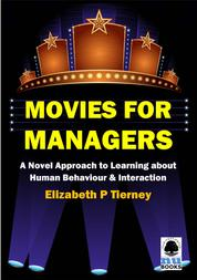Movies for Managers - A Novel Approach to Learning about Human Behaviour & Interaction