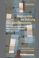 Daniel Hell: Depression als Störung des Gleichgewichts ★★
