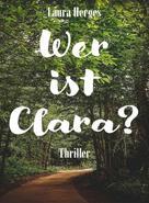 Laura Herges: Wer ist Clara?
