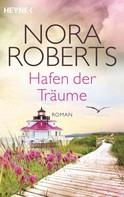 Nora Roberts: Hafen der Träume ★★★★★