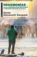 Xavier Domènech Sampere: Hegemonías