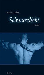 Schwarzlicht - Kriminalroman