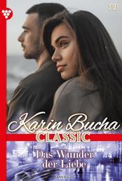 Karin Bucha Classic 33 – Liebesroman - Träume kann man nicht vergessen