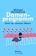 Michael Hasenpusch: Damenprogramm ★★★★
