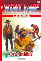 William Mark: Wyatt Earp Classic 33 – Western