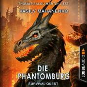 Die Phantomburg - Survival Quest-Serie, Folge 4 (Ungekürzt)