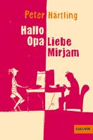 Peter Härtling: Hallo Opa - Liebe Mirjam ★★★★