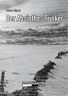 Dave Steel: Der Absinthe-Trinker ★★★★
