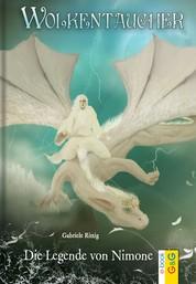 Wolkentaucher - Die Legende von Nimone