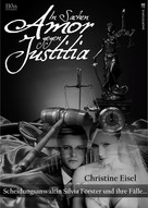 Christine Eisel: In Sachen Amor gegen Justitia ★★★★★