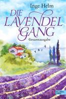 Inge Helm: Die Lavendelgang Gesamtausgabe ★★★