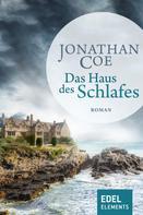 Jonathan Coe: Das Haus des Schlafes ★★★